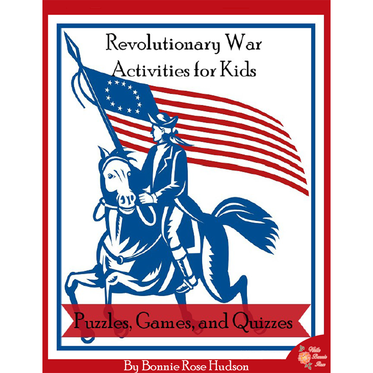 Revolutionary War Activities for Kids: Puzzles, Games, and Quizzes (e-book)