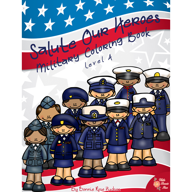 Salute Our Heroes: Military Coloring Book-Level A (e-book)