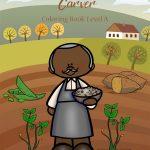 George Washington Carver Coloring Book—Level A