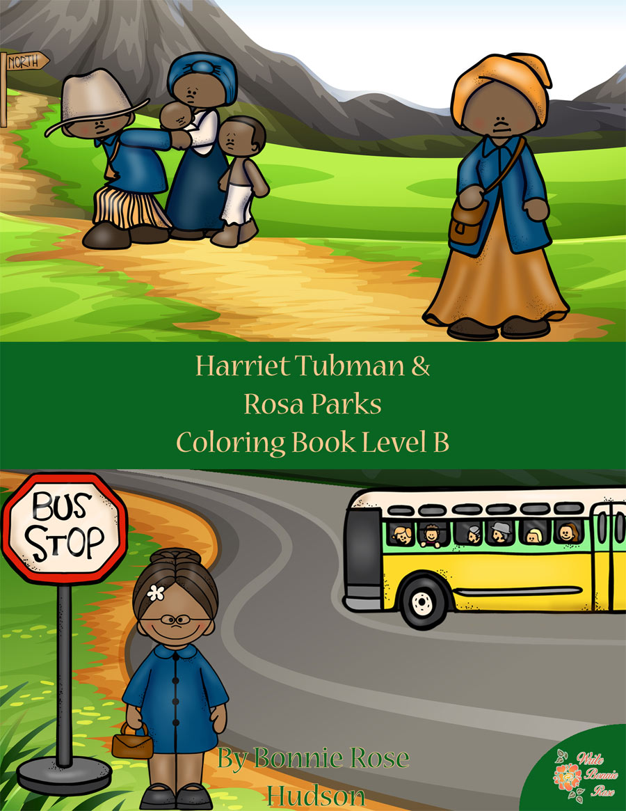 Harriet Tubman & Rosa Parks Coloring Book—Level B - WriteBonnieRose.com