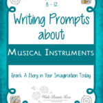 Writing Prompts About Musical Instruments