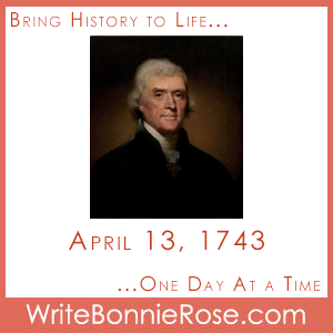 Timeline Worksheet: April 13, 1743, Thomas Jefferson is Born