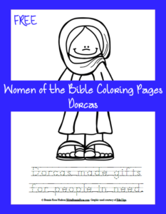 Free Women of the Bible Coloring Page-Dorcas