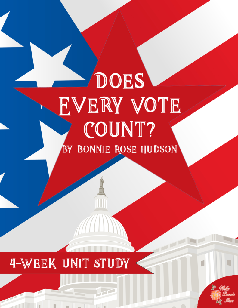 Does Every Vote Count Unit Study
