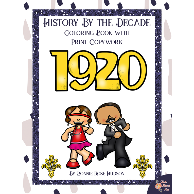 History By the Decade: 1920s Coloring Book with Print Copywork (e-book)