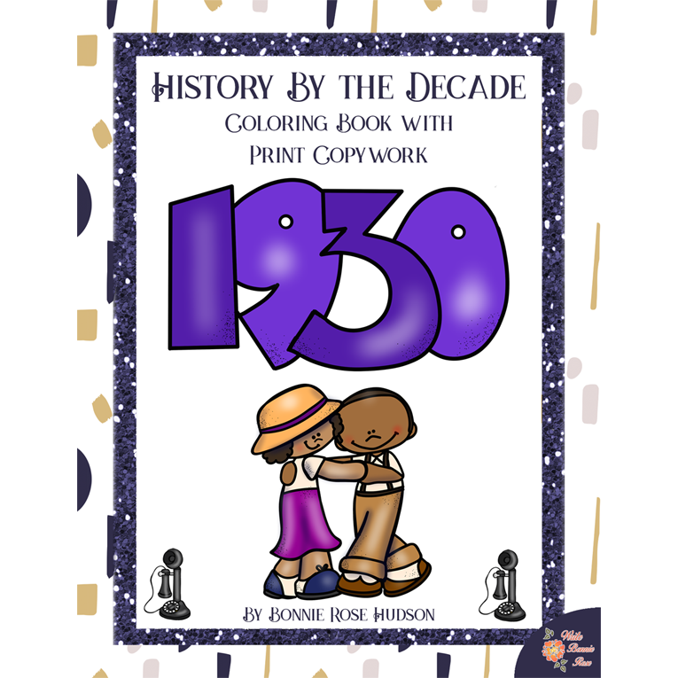 History by the Decade: 1930s Coloring Book with Print Copywork (e-book)