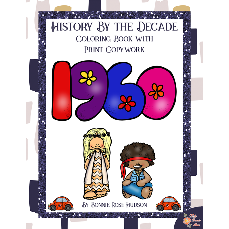 History By the Decade: 1960s Coloring Book with Print Copywork (e-book)