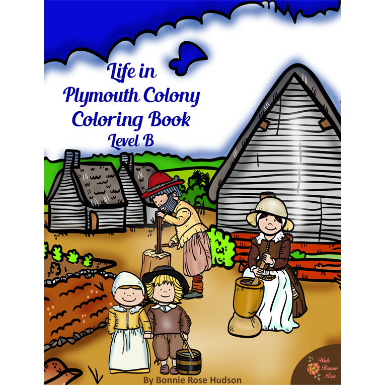 Life in Plymouth Colony Coloring Book-Level B (e-book)