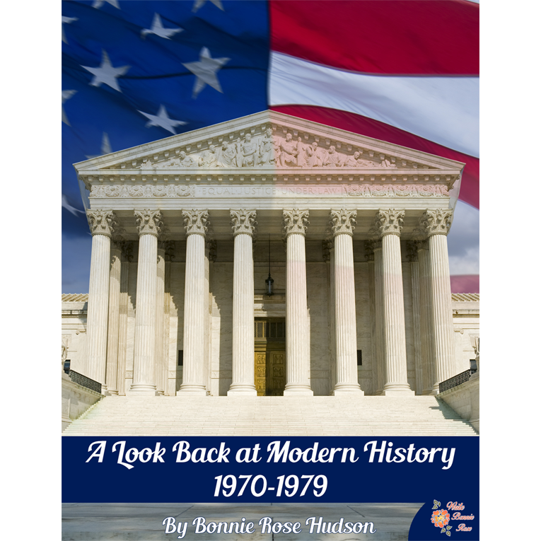 A Look Back at Modern History: 1970-1979 (e-book)