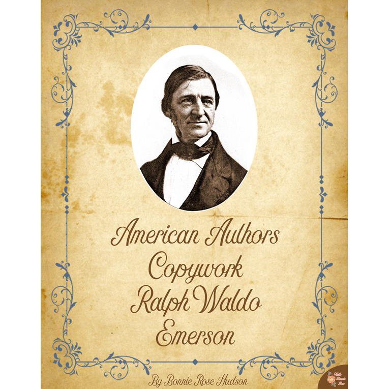 American Authors Copywork: Ralph Waldo Emerson (e-book)