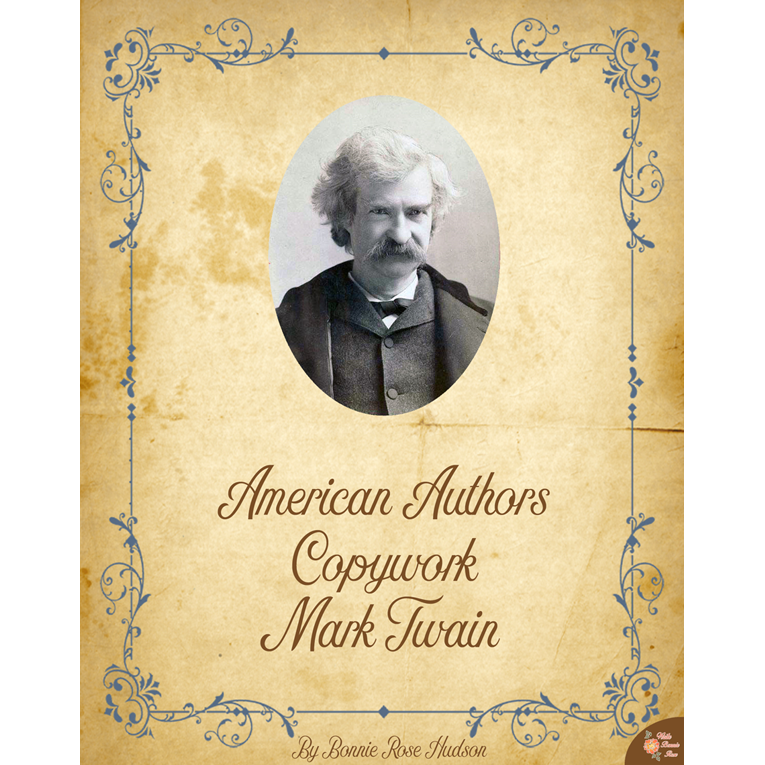 American Authors Copywork: Mark Twain (e-book)