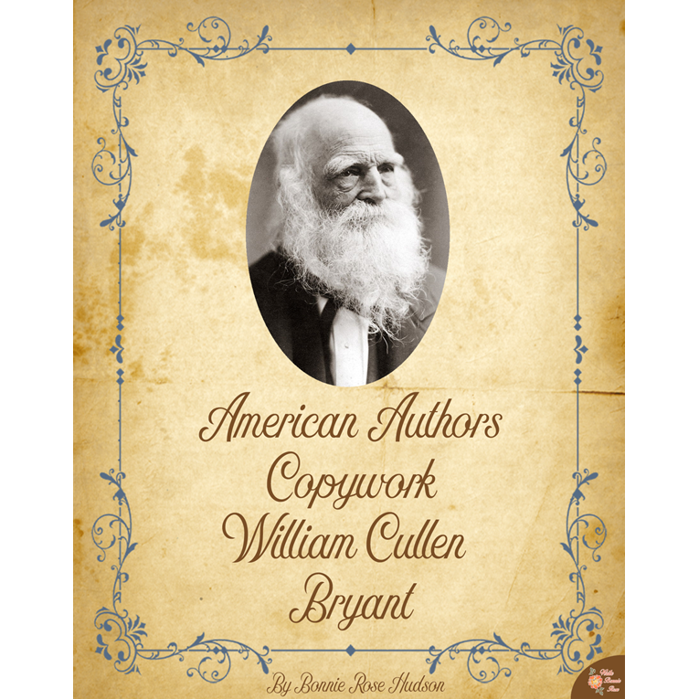 American Authors Copywork: William Cullen Bryant (e-book)