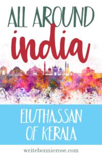 All Around India: Eluthassan of Kerala