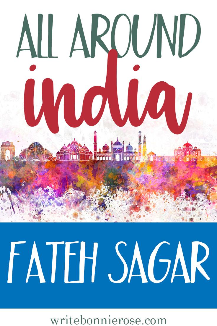 All Around India Notebooking Fateh Sagar