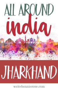 All Around India: Jharkhand