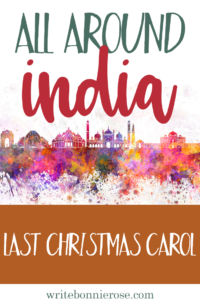All Around India: Last Christmas Carol