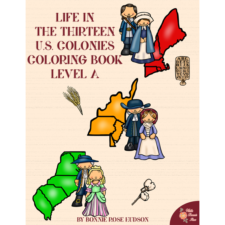 Life In The Thirteen US Colonies Coloring Book Level A E