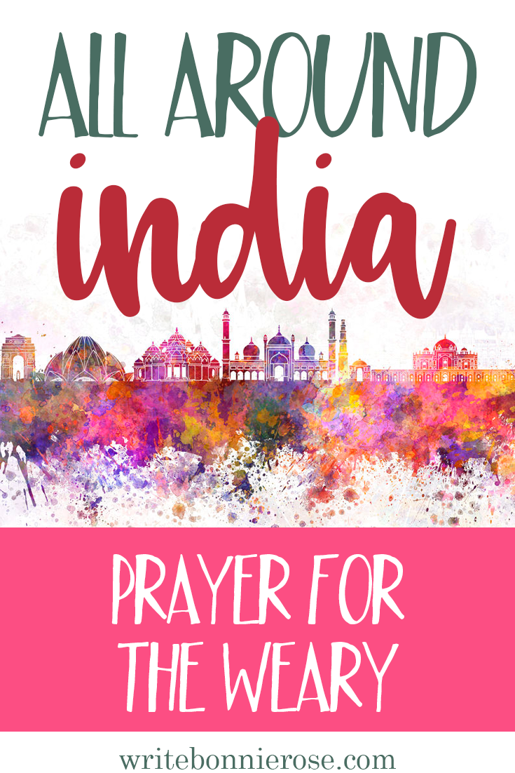 All Around India Notebooking Prayer for the Weary