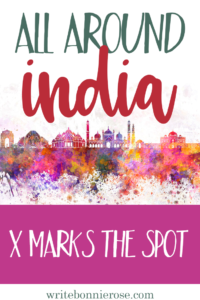 All Around India: X Marks the Spot