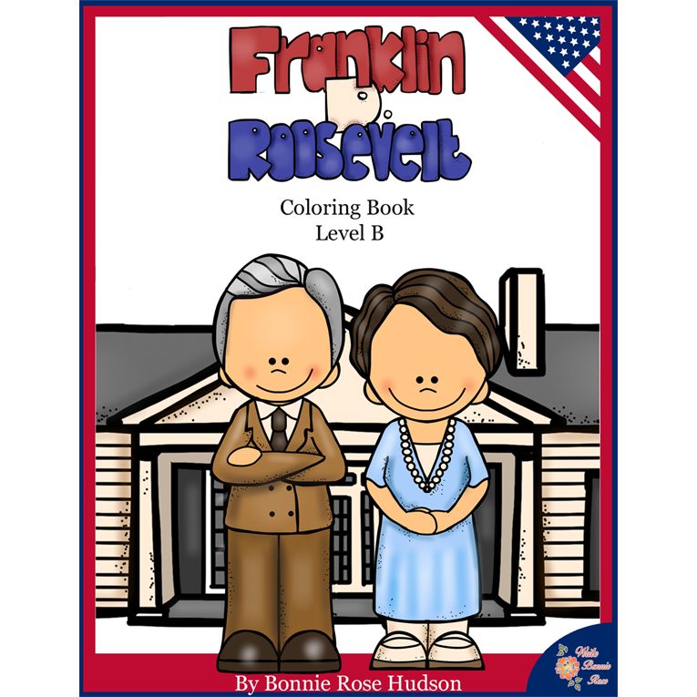 Franklin D. Roosevelt Coloring Book-Level B (e-book)