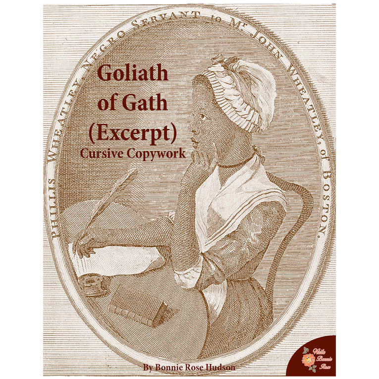Goliath of Gath by Phillis Wheatley (Excerpt)-Cursive Copywork (e-book)