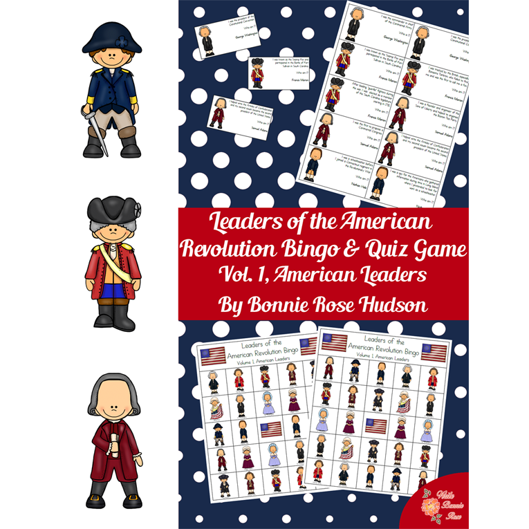 Leaders of the American Revolution Bingo & Quiz Game Volume 1 (American Leaders) (e-book)