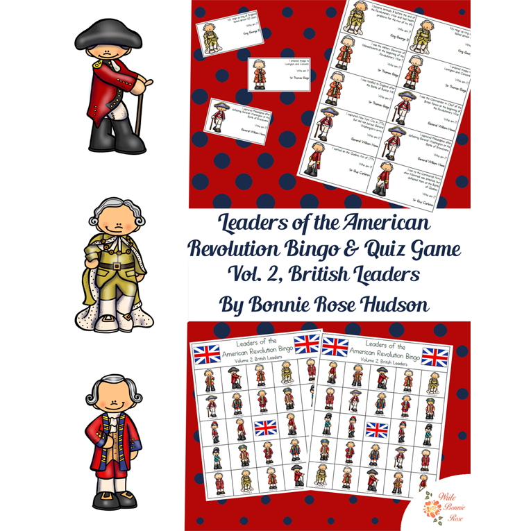 Leaders of the American Revolution Bingo Volume 2, British Leaders (e-book)