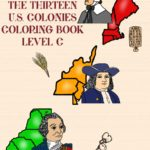 Life in the Thirteen U.S. Colonies Coloring Book—Level C