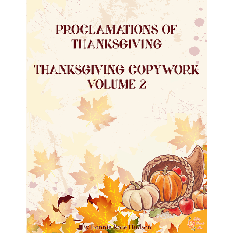 Proclamations of Thanksgiving Copywork Volume 2 (e-book)