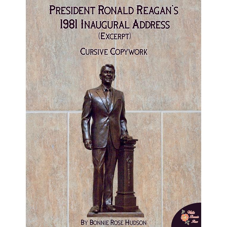 President Ronald Reagan's 1981 Inaugural Address (Excerpt)-Cursive Copywork (e-book)