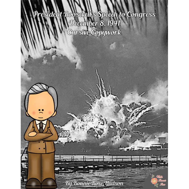 President Roosevelt's Speech to Congress, December 8, 1941-Cursive Copywork (e-book)