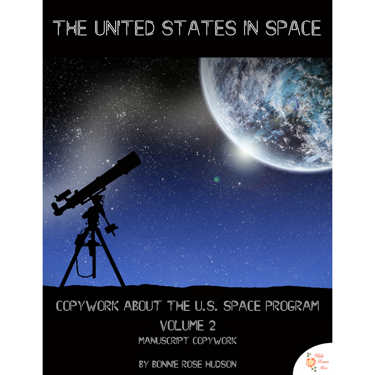 The United States in Space Copywork Vol. 2-Manuscript Style (e-book)