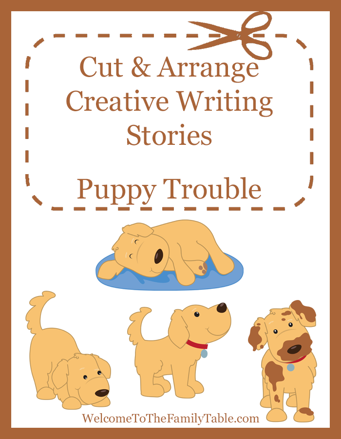Cut and Arrange Creative Writing Stories for Kids—Puppy Trouble
