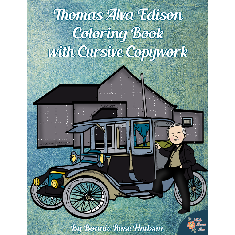Thomas Alva Edison Coloring Book with Cursive Copywork (e-book)