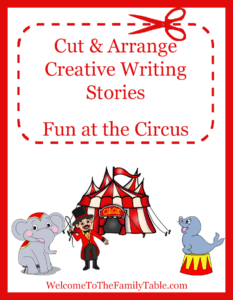 Cut and Arrange Creative Writing Stories for Kids – Fun at the Circus