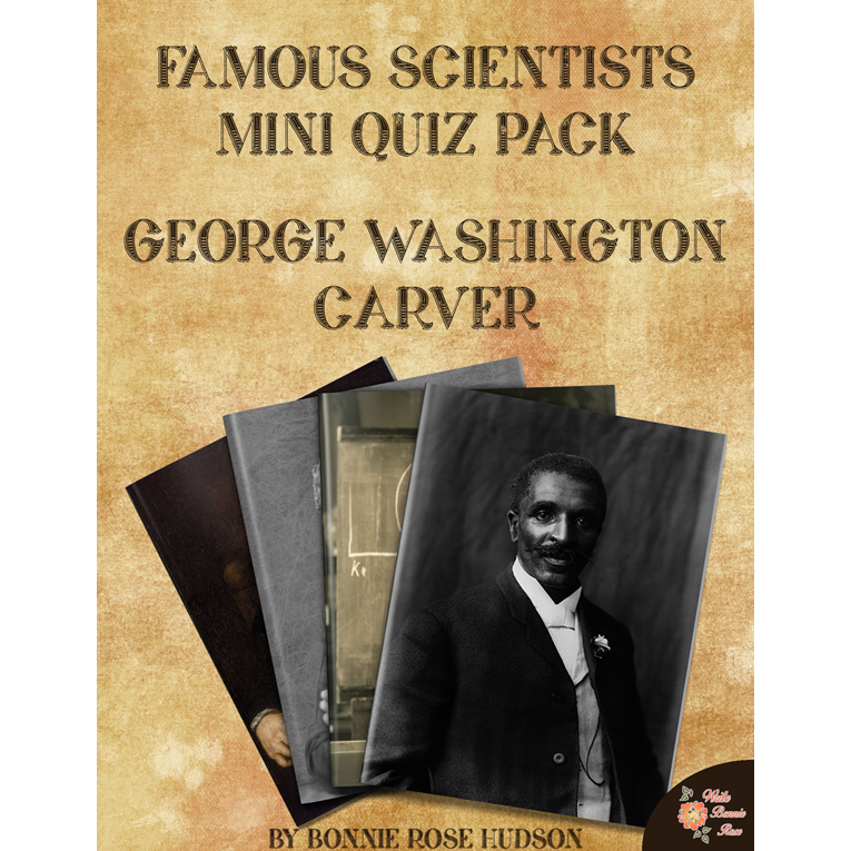 Famous Scientists Mini Quiz Pack: George Washington Carver (e-book)