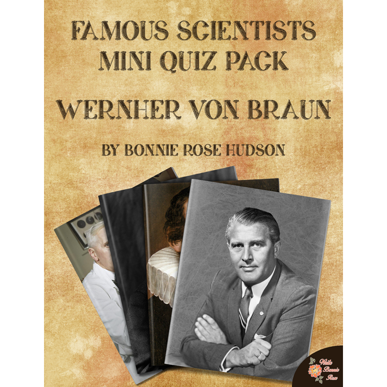 Famous Scientists Mini Quiz Pack: Wernher von Braun (e-book)