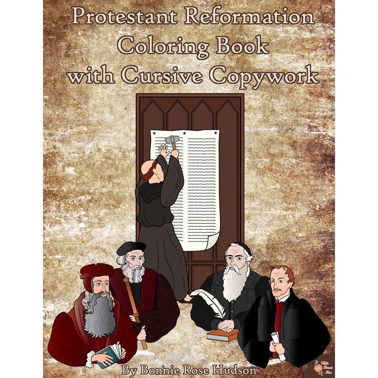 Protestant Reformation Coloring Book with Cursive Copywork (e-book)