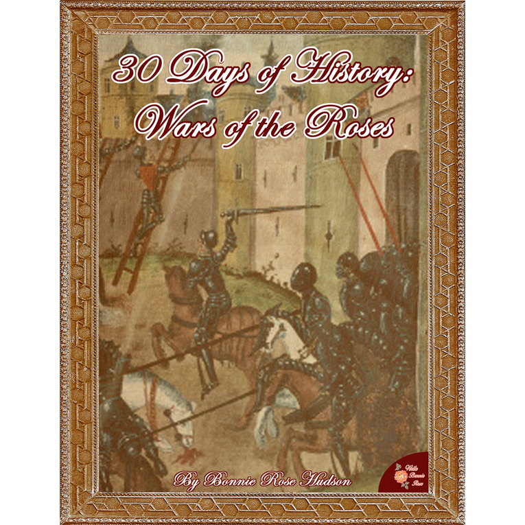 30 Days of History: Wars of the Roses (e-book)
