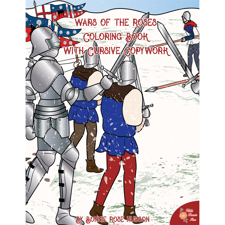 Wars of the Roses Coloring Book with Cursive Copywork (e-book)