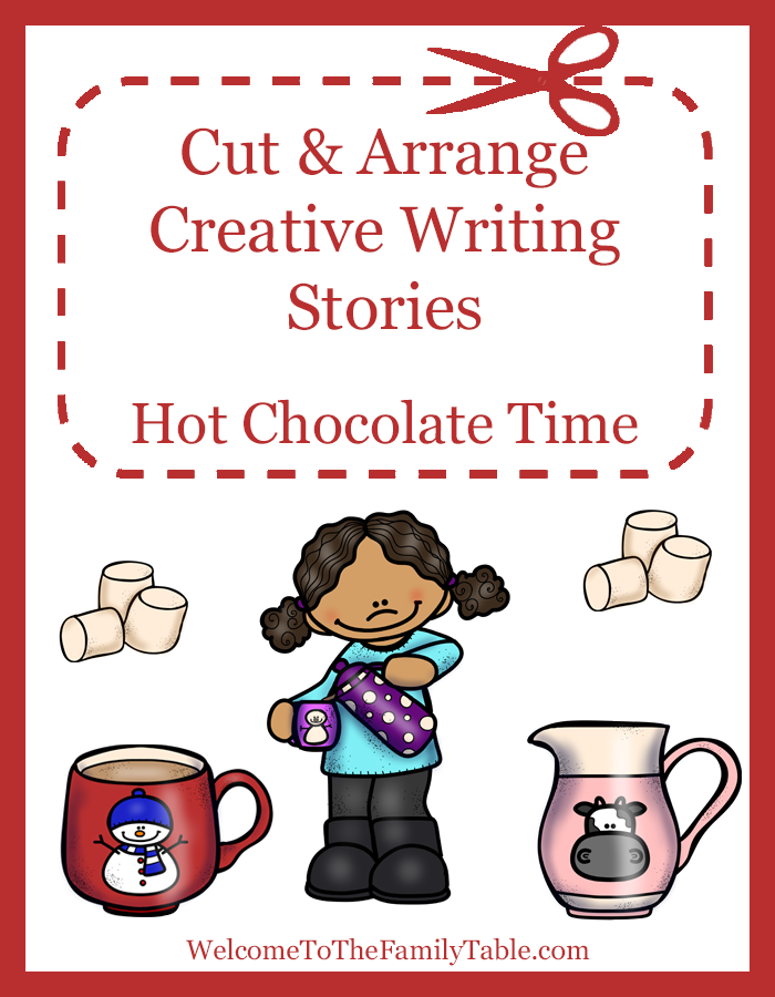 Cut and Arrange Creative Writing Stories for Kids – Hot Chocolate Time