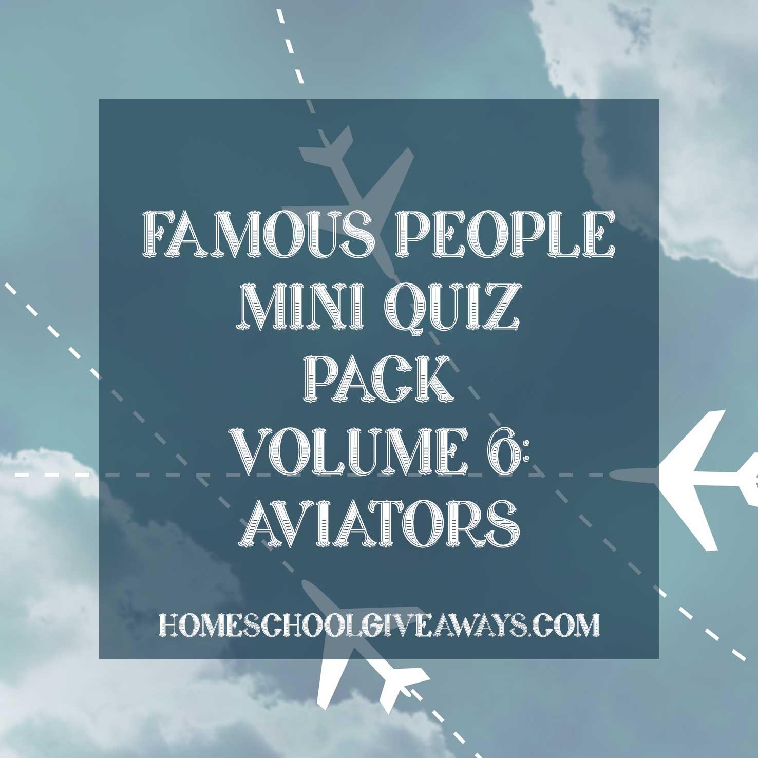 FREE Famous People Mini Quiz Pack Volume 6 – Aviators