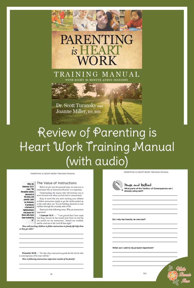Parenting is Heart Work Training Manual Review