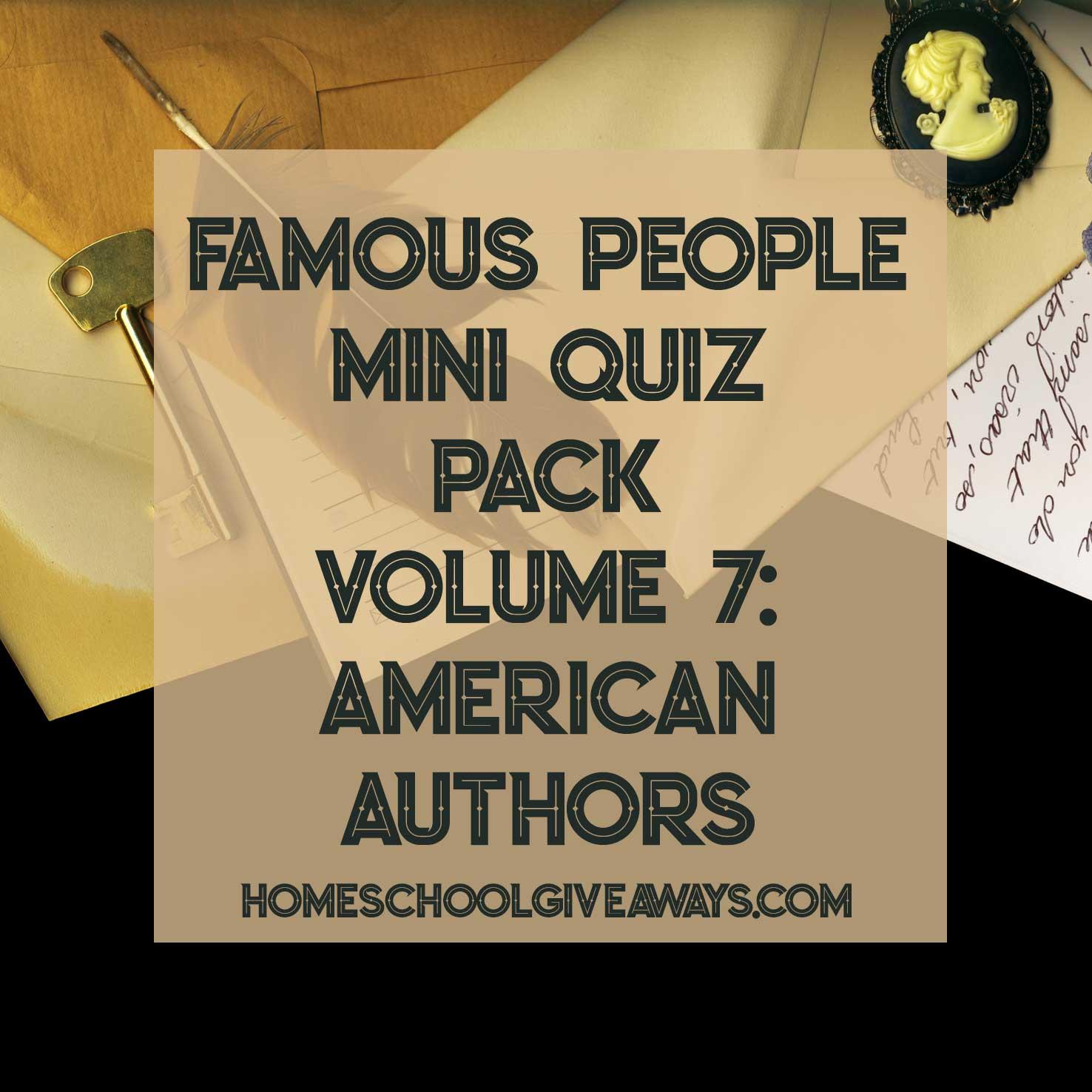 FREE Famous People Mini Quiz Pack Volume 7 – American Authors