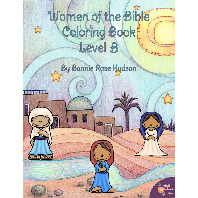 Women Of The Bible Coloring Book Level B E