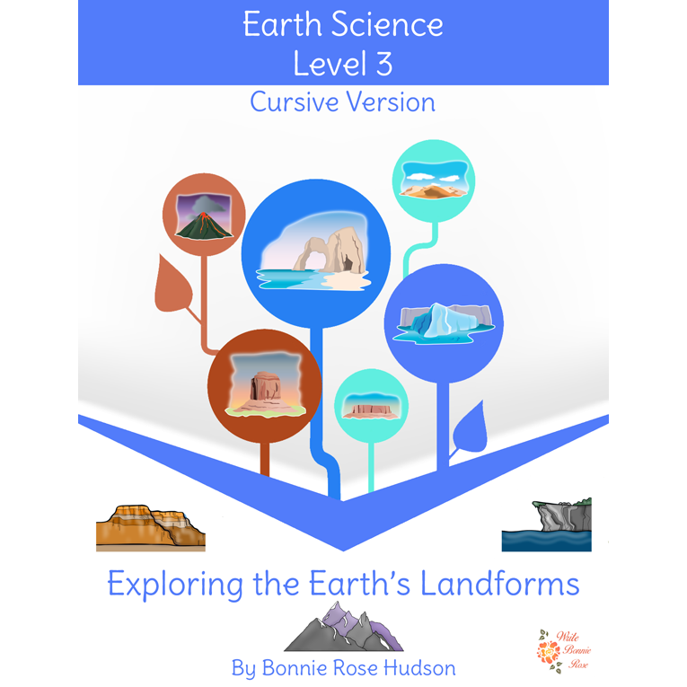 Exploring the Earth's Landforms-Learning About Science Level 3 Cursive Version (e-book)