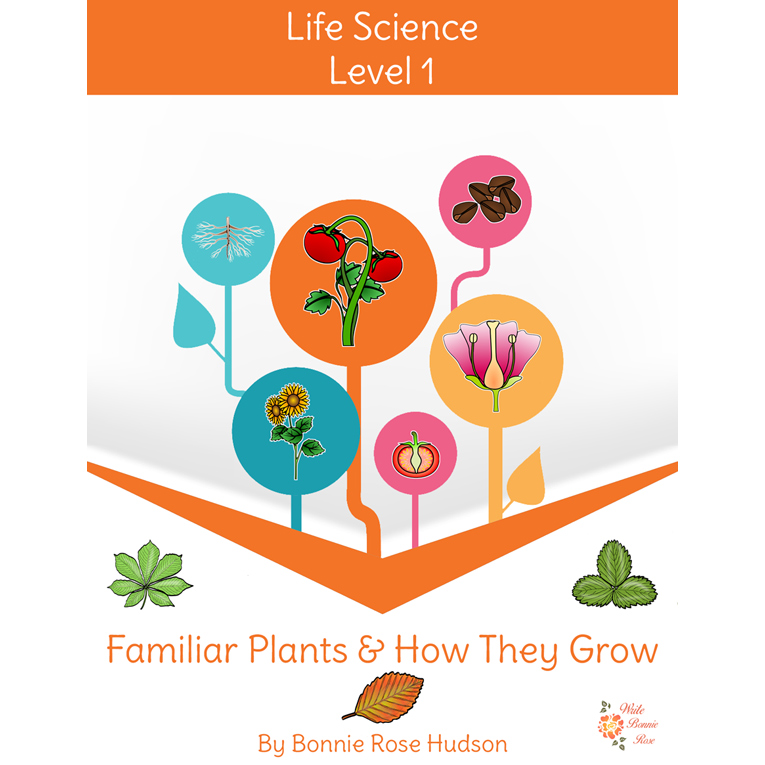Familiar Plants and How They Grow-Learning About Science Level 1 (e-book)