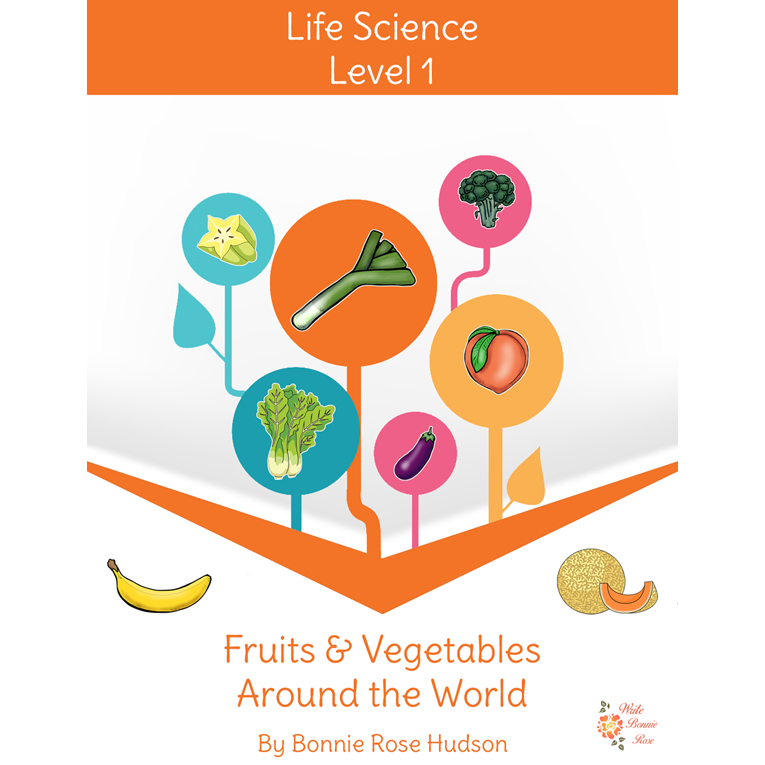 Fruits and Vegetables Around the World-Learning About Science Level 1 (e-book)