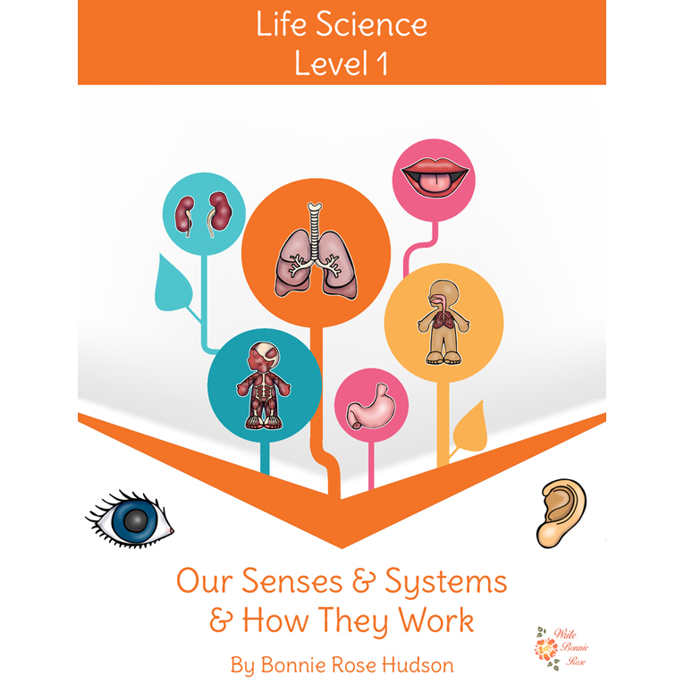 Our Senses and Systems and How They Work-Learning About Science, Level 1 (e-book)