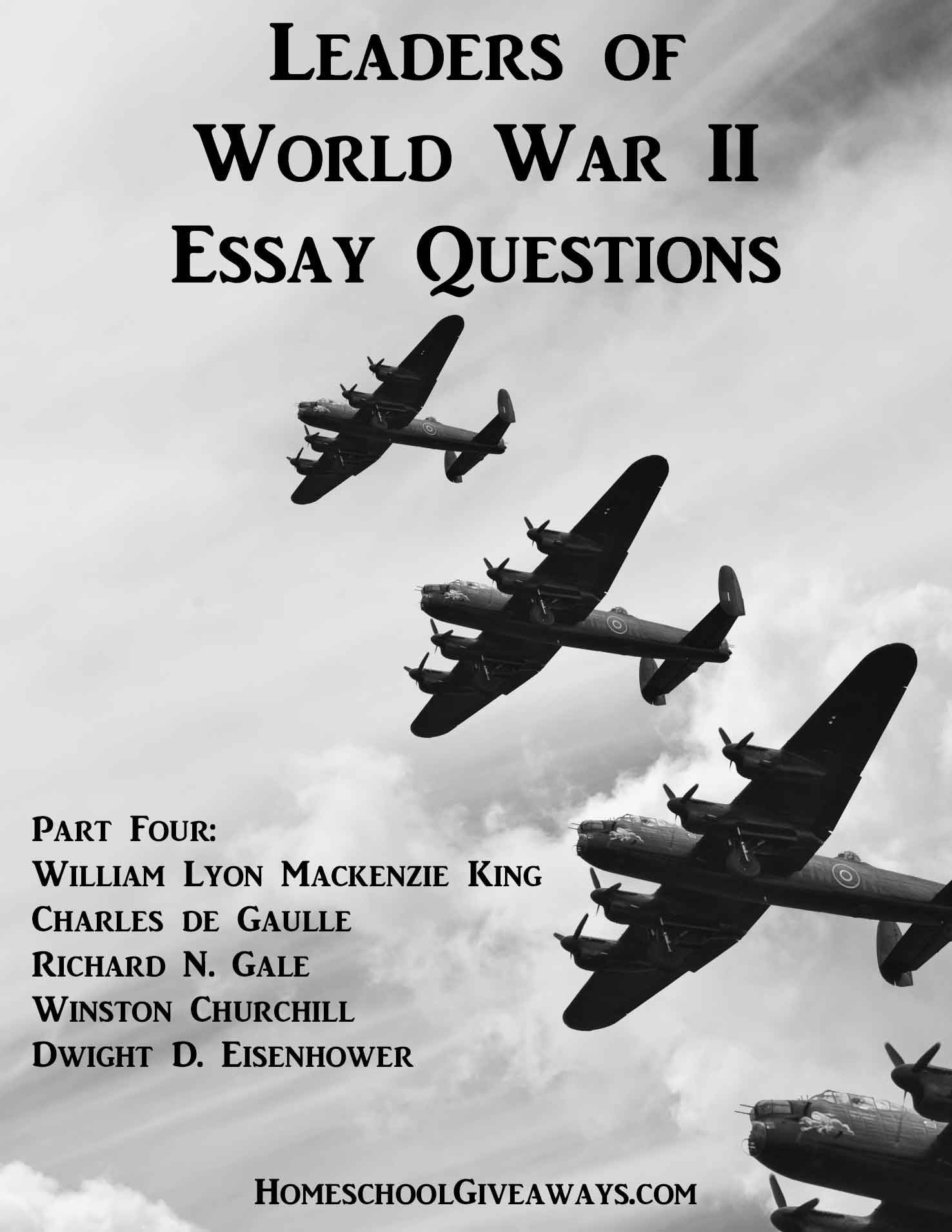 Leaders of World War II Essay Questions, Part Four